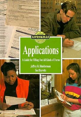 Applications: A Guide for Filling Out All Kinds of Forms 9780823916092