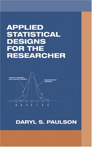 Applied Statistical Designs for the Researcher 9780824740856