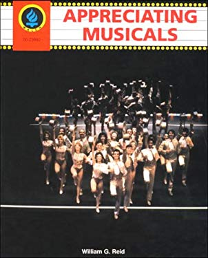 Appreciating Musicals: Student Book 9780825123993