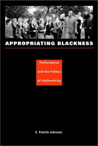 Appropriating Blackness-PB 9780822331919