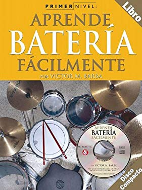 Aprende Bateria Facilmente [With Wiht CD] 9780825627316