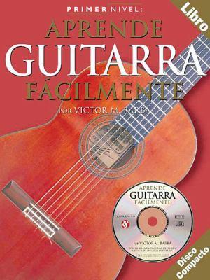Aprende Guitarra Facilmente [With CD] 9780825627330