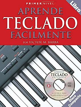 Aprende Teclado Facilmente [With CD] 9780825627354