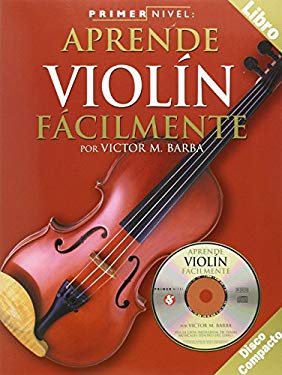 Aprende Violin Facilmente [With CD] 9780825627910