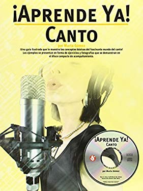 Aprende YA! Canto [With CD] 9780825629730