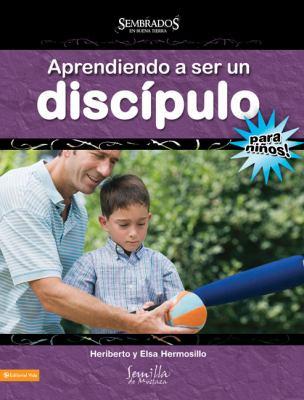 Aprendiendo A Ser un Discipulo: Para Ninos! 9780829753608