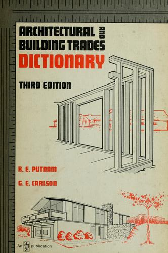 Architectural and Building Trades Dictionary - 3rd Edition
