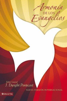 Armonia de los Evangelios = A Harmony of the Words and Words of Jesus Christ 9780829750768