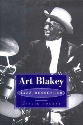 Art Blakey: Jazz Messenger 9780825672729