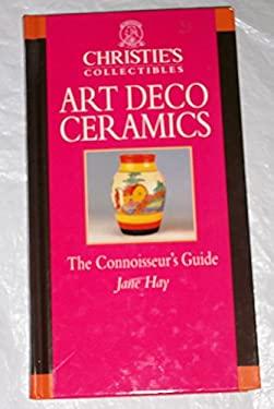 Art Deco Ceramics: Christie's Collectibles 9780821222713