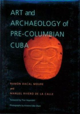 Art and Archaeology of Pre-Columbian Cuba 9780822939559