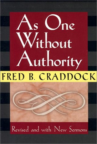 As One Without Authority 9780827200265