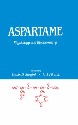 Aspartame: Physiology and Biochemistry 9780824772062