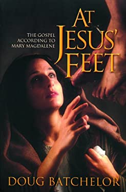 At Jesus' Feet: The Gospel According to Mary Magdalene 9780828015899