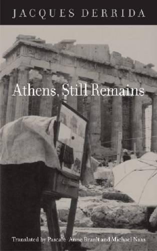 Athens, Still Remains: The Photographs of Jean-Francois Bonhomme 9780823232062
