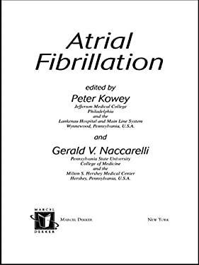 Atrial Fibrillation 9780824754105
