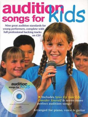 Audition Songs for Kids [With CD] 9780825633324
