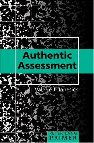 Authentic Assessment Primer 9780820476483