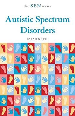 Autistic Spectrum Disorders 9780826479945