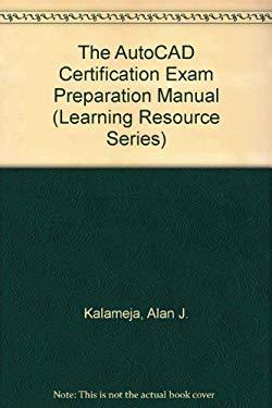 AutoCAD Certification Exam Prep Workbook: Release 12, V 3.0 1993 9780827359208
