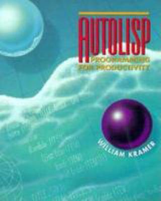 AutoLISP: Programming for Productivity 9780827358324