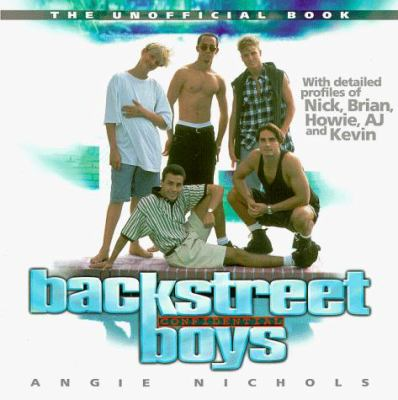 Backstreet Boys Confidential: The Unofficial Book 9780823078608