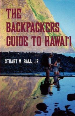 Ball: The Backpackers Guide to Hi 9780824817855
