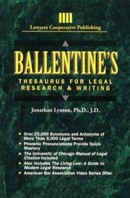 Ballentine's Thesaurus for Legal Research and Writing: 9780827362086