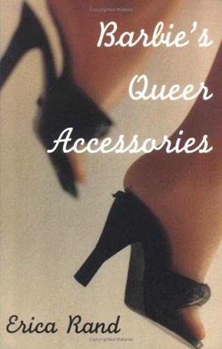 Barbies Queer Accessories 9780822316206