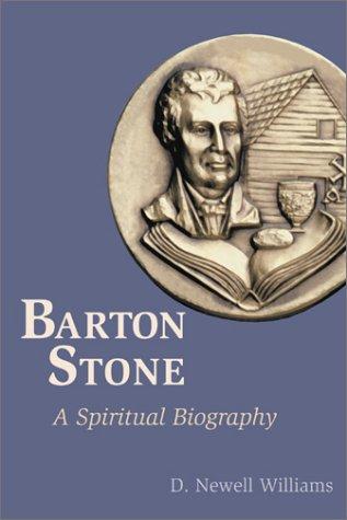Barton Stone: A Spiritual Biography 9780827202283