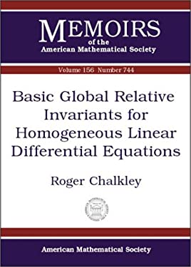 Basic Global Relative Invariants for Homogeneous Linear Differential Equations 9780821827819