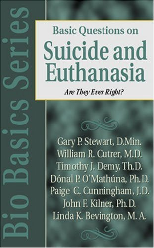 Basic Questions on Suicide and Euthanasia 9780825430725