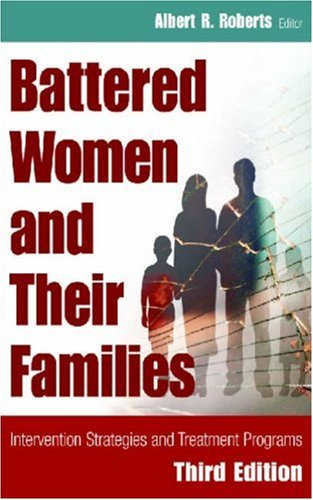 Battered Women and Their Families 9780826145925