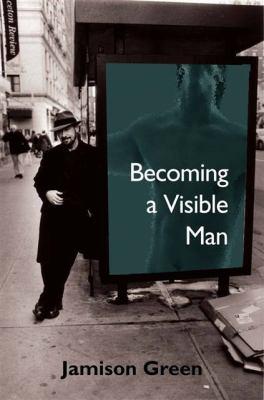 Becoming a Visible Man 9780826514561