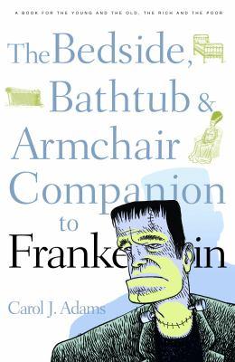 Bedside, Bathtub & Armchair Companion to Frankenstein 9780826418241
