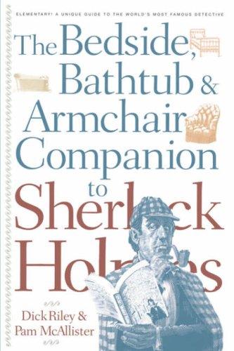 Bedside, Bathtub & Armchair Companion to Sherlock Holmes 9780826411167