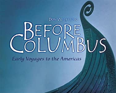 Before Columbus: Early Voyages to the Americas 9780822559788