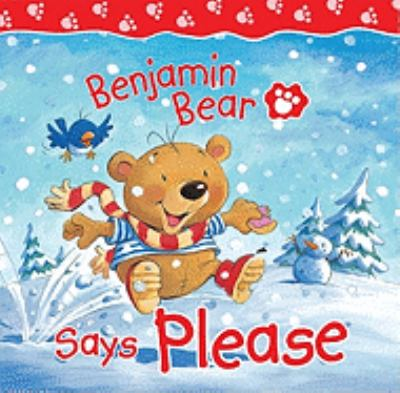 Benjamin Bear Says Please 9780825473968