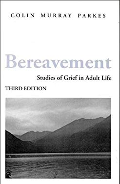 Bereavement: Studies of Grief in Adult Life 9780823604821