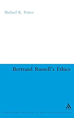 Bertrand Russell's Ethics 9780826488107