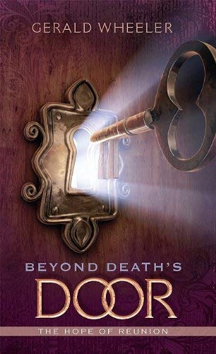 Beyond Death's Door: The Hope for Reunion 9780828024747