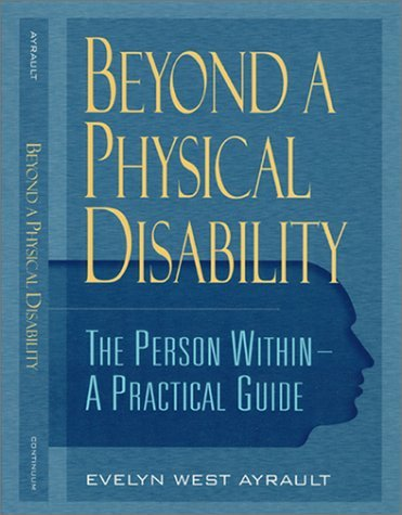 Beyond a Physical Disability: The Person Within: A Practical Guide 9780826413062