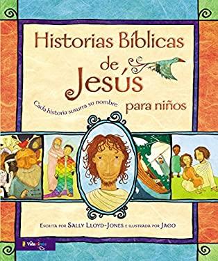 Biblia Para Ni OS, Historias de Jes S: Cada Historia Susurra Su Nombre 9780829763324