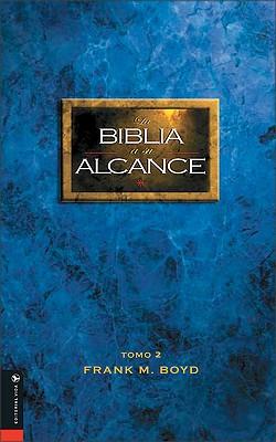 Biblia a Su Alcance Tomo 2 = The Bible at Your Hand 9780829734591