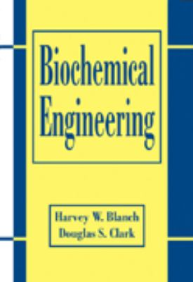 Biochemical Engineering, Second Edition 9780824700997