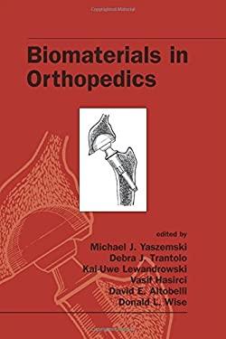 Biomaterials in Orthopedics 9780824742942