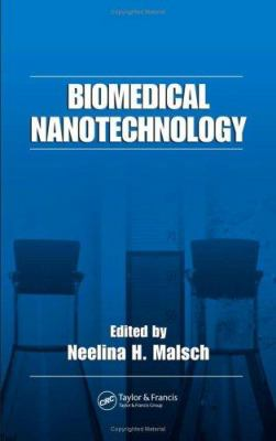 Biomedical Nanotechnology 9780824725792