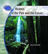 Biomes of the Past and Future