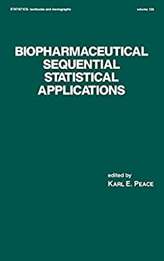 Biopharmaceutical Sequential Statistical Applications 9780824786281
