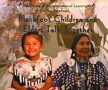 Blackfoot Children and Elders Talk Together 9780823952281